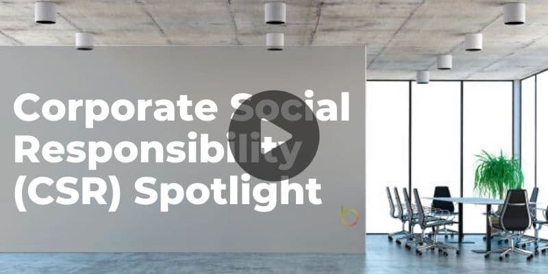 Corporate Social Responsibility Spotlight Watch Video