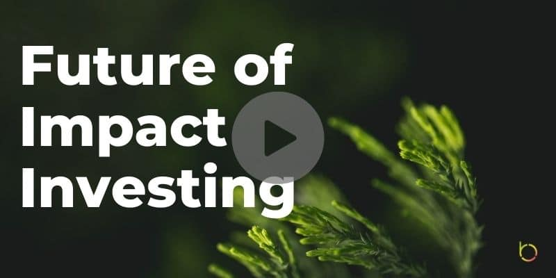 Future of Impact Investing Play
