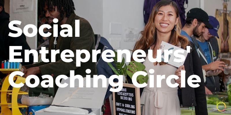 Social Entrepreneurs Coaching Circle