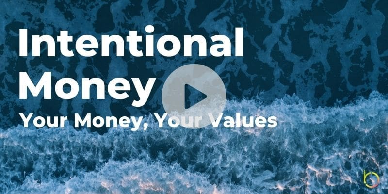 Intentional Money Your Values